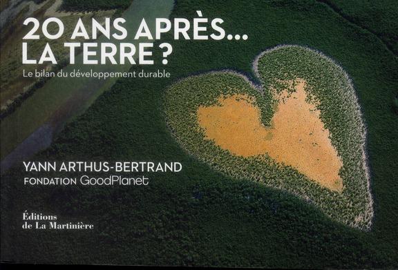 20 Ans Apres... La Terre? Le Bilan Du Developpement Durable