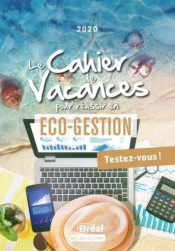 Le cahier de vacances pour réussir en 1re année d'éco gestion