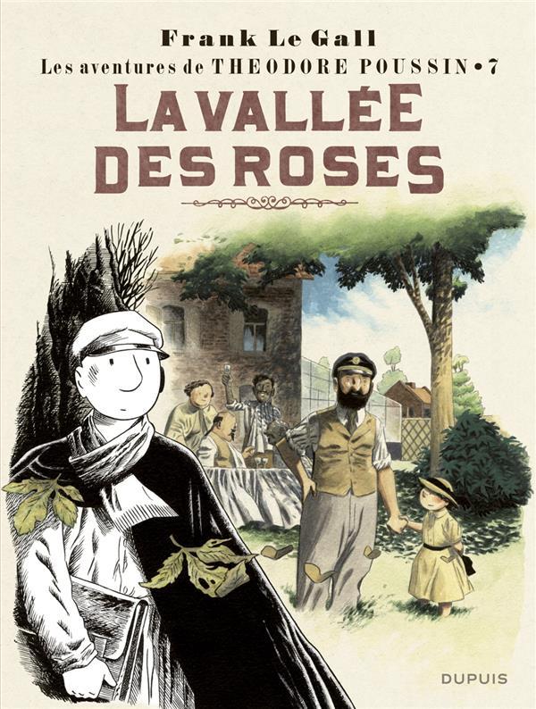 Théodore Poussin T.7 ; la vallée des roses