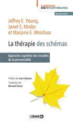La thérapie des schémas ; approche cognitive des troubles de la personnalité