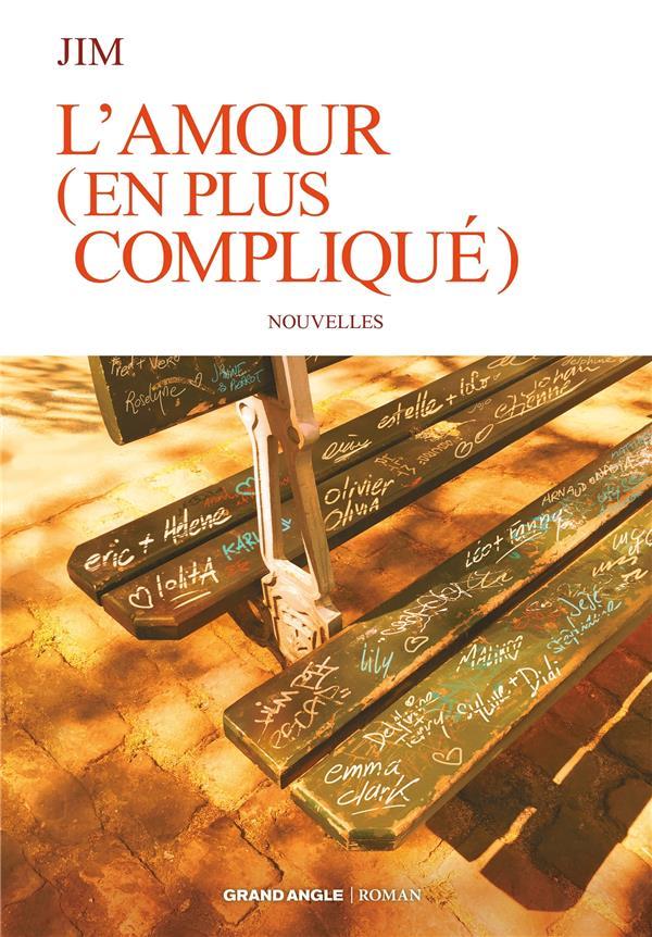 Roman jim - t02 - roman - l'amour (en plus complique)