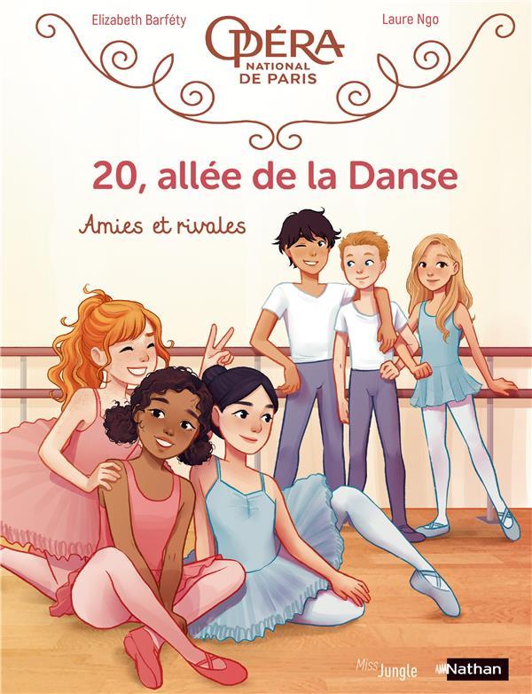 20, allée de la danse t.1 ; amies et rivales