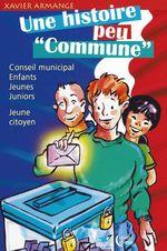 Vente Livre Numérique : Une histoire peu commune  - Xavier Armange
