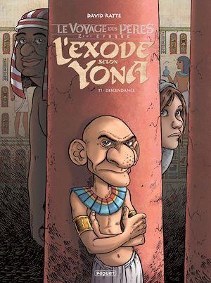Le voyage des pères - l'exode selon Yona T.1 ; descendance