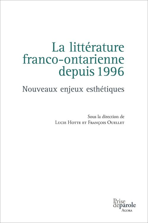 La litterature franco-ontarienne depuis 1996