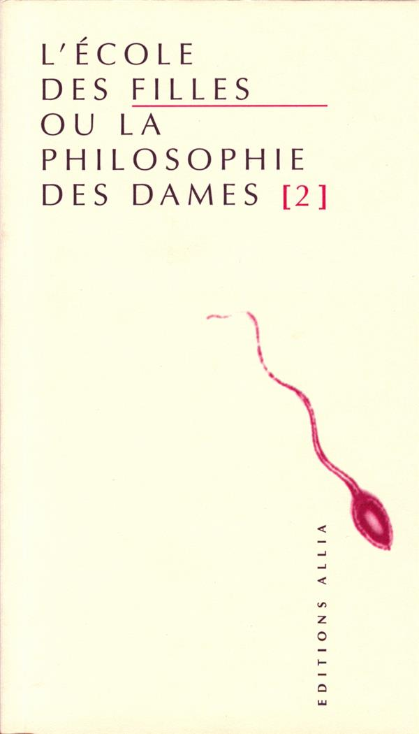 L'école des filles ou la philosophie des dames t.2
