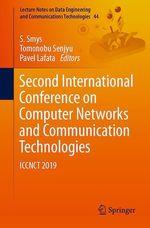 Second International Conference on Computer Networks and Communication Technologies  - S. Smys - Tomonobu Senjyu - Pavel Lafata