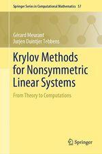 Krylov Methods for Nonsymmetric Linear Systems  - Jurjen Duintjer Tebbens - Gerard Meurant