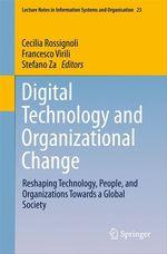 Digital Technology and Organizational Change  - Stefano Za - Francesco Virili - Cecilia Rossignoli