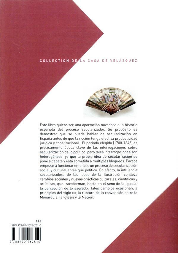Secularización en España (1700-1845) ; albores de un procaso político