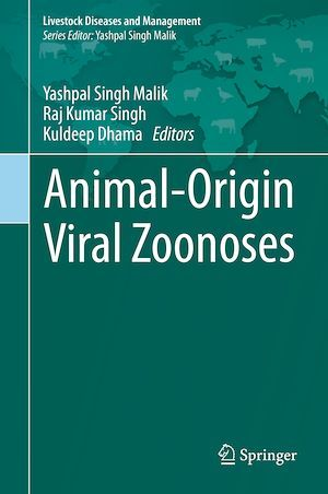 Animal-Origin Viral Zoonoses  - Kuldeep Dhama  - Yashpal Singh Malik  - Raj Kumar Singh