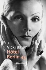 Vente EBooks : Hôtel Berlin 43  - Vicki Baum