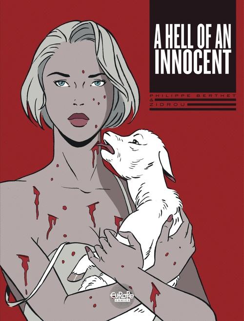 A Hell of an Innocent A Hell of an Innocent