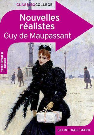 Nouvelles Realistes De Guy De Maupassant