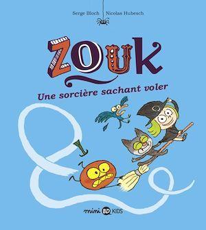 Zouk T.20 ; une sorcière sachant voler