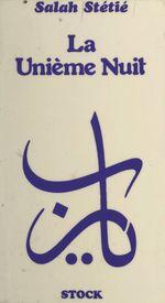 Vente EBooks : La unième nuit  - Salah STÉTIÉ