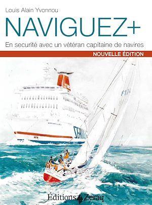 Naviguer + ; en sécurité avec un vétéran capitaine de navires