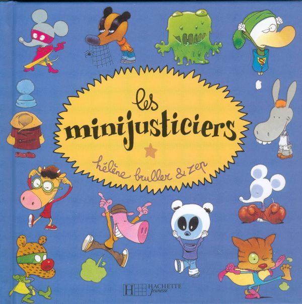 Les Minijusticiers