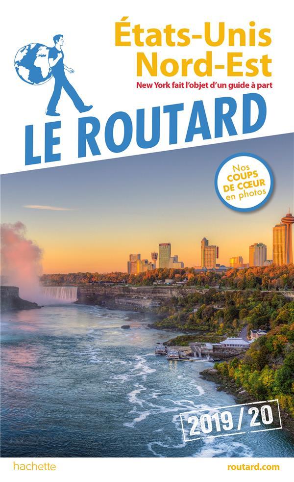 Guide du Routard ; Etats-Unis nord-est (sans New York) (édition 2019/2020)