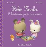 Vente Livre Numérique : Bébé Koala Recueil - 7 histoires pour s'amuser  - Nadia Berkane