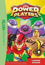 Vente EBooks : Power Players 04 - L'armure disparue  - Zagtoon