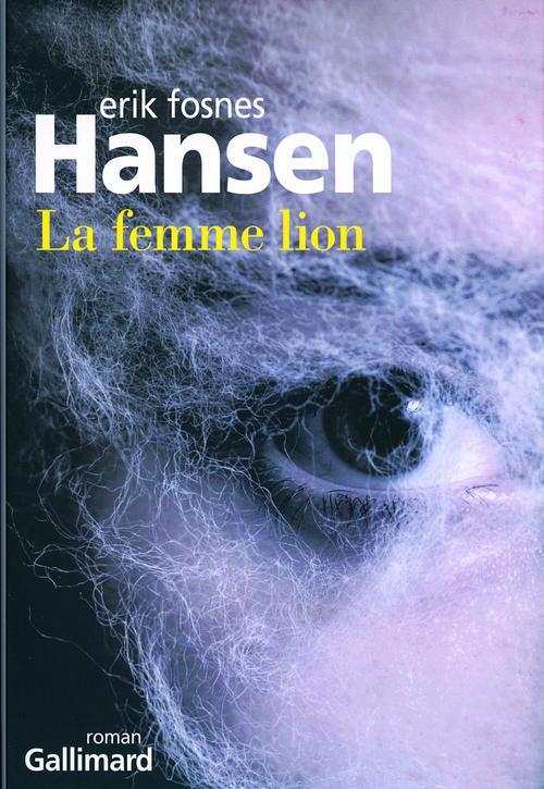 La femme lion  - Erik Fosnes-Hansen