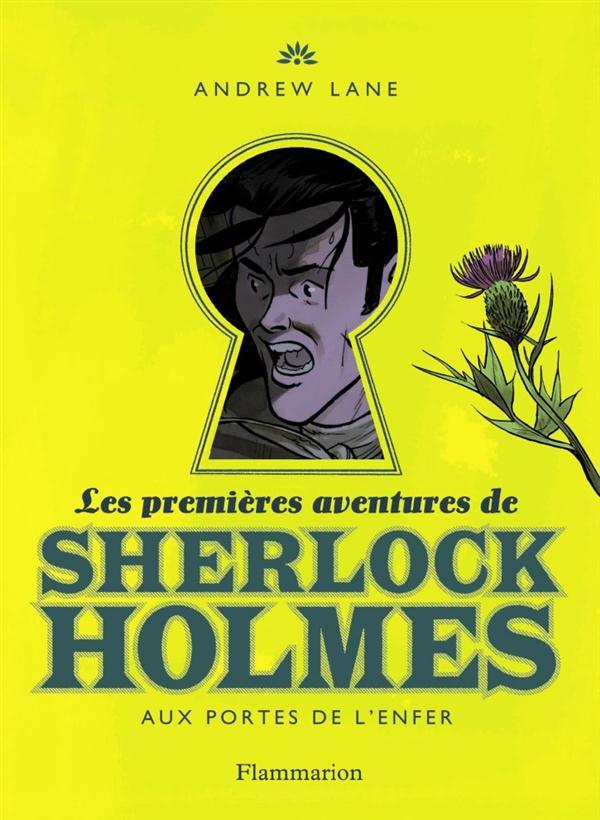 Les aventures de Sherlock Holmes t.4 ; aux portes de l'enfer
