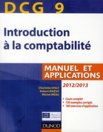 DCG 9 ; introduction à la comptabilité ; manuel et applications (4e édition)