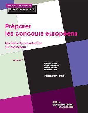 Préparer les concours européens : Les tests de présélection sur ordinateur - Volume 1
