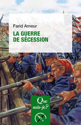 La Guerre de Sécession (3e édition)