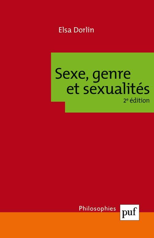 sexe, genre et sexualités : introduction à la philosophie féministe (2e édition)