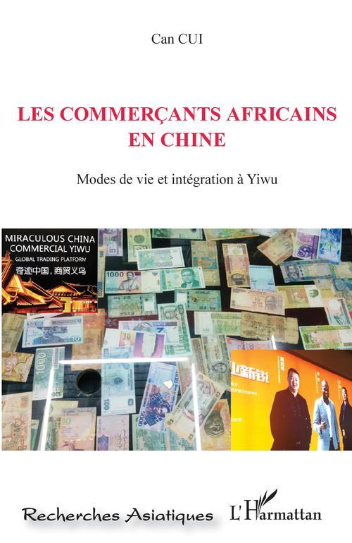 Vente EBooks : Les commerçants africains en Chine  - Can CUI