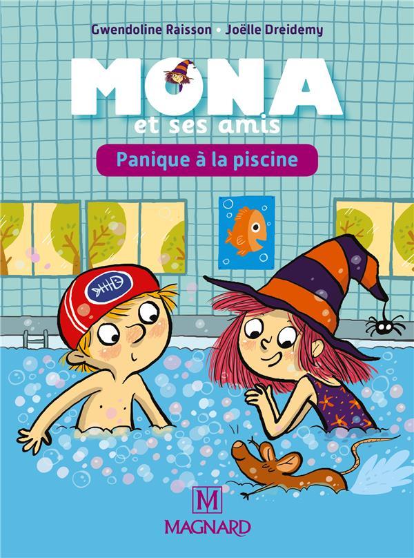 Je Lis Avec Mona Et Ses Amis; Panique A La Piscine
