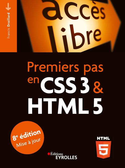 Premiers pas en CSS3 et HTML5 (8e édition)