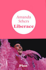 Vente Livre Numérique : Liberace  - Amanda Sthers