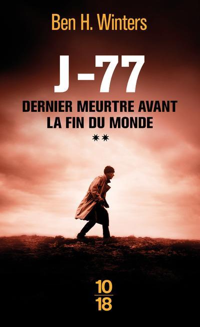 Dernier meurtre avant la fin du monde T.2 ; J-77