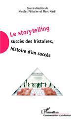 Vente Livre Numérique : Le storytelling  - Marc Marti - Nicolas Pélissier