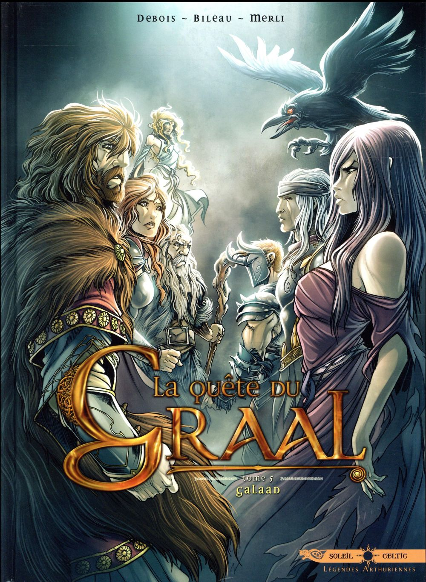 La quête du Graal T.5 ; Galaad