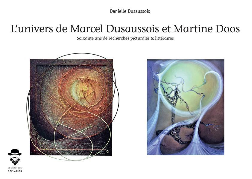 L'univers de Marcel Dusaussois et Martine Doos