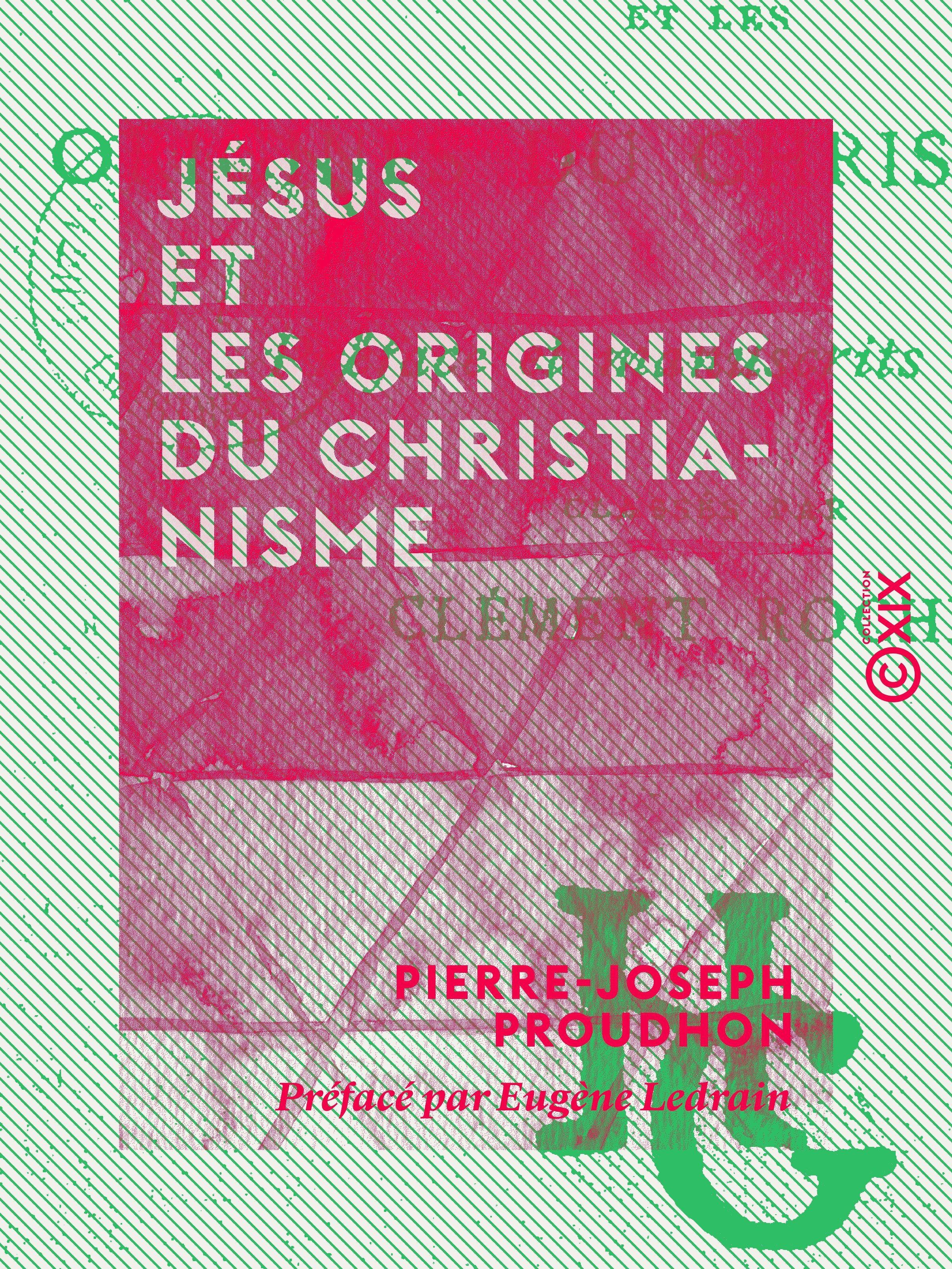 Vente EBooks : Jésus et les origines du christianisme  - Pierre-Joseph Proudhon  - Eugène Ledrain