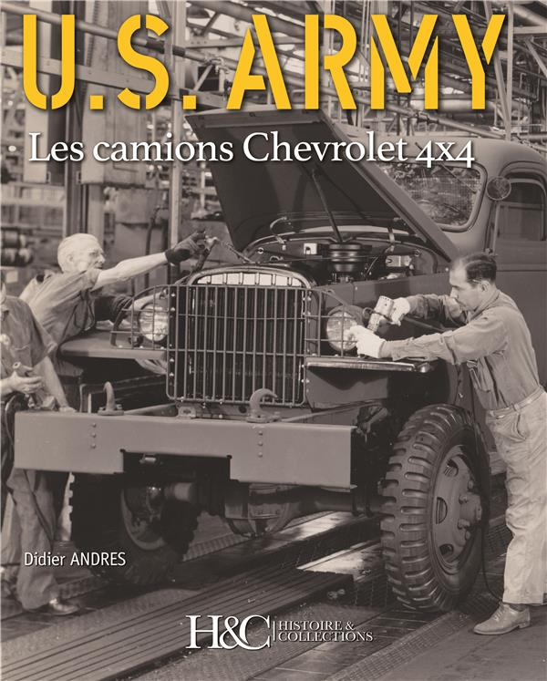 U.S army ; les camions Chevrolets 4x4