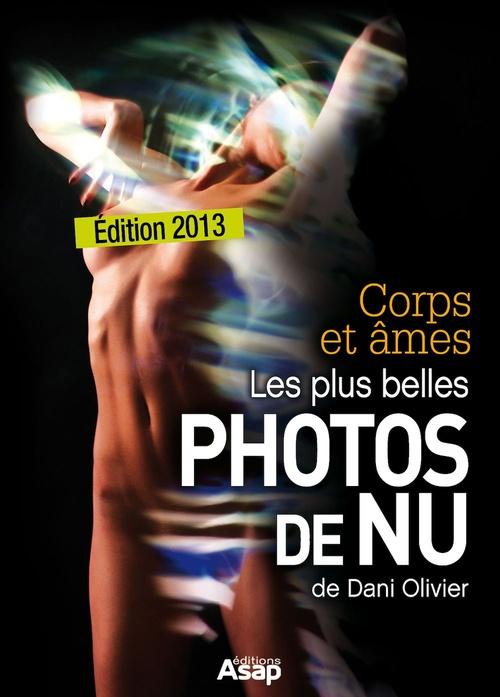 Corps et âmes - les plus belles photos de nu de Dani Olivier