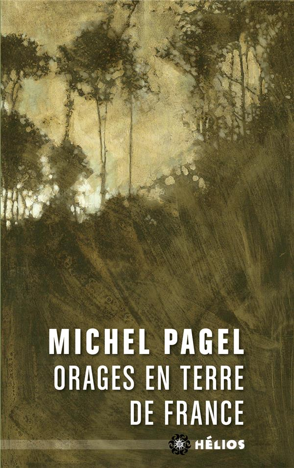 ORAGES EN TERRE DE FRANCE PAGEL, MICHEL