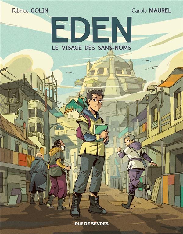 Eden T.1 ; le visage des Sans-Noms