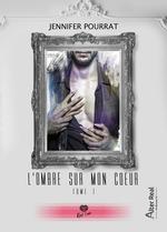 Vente EBooks : L'Ombre sur mon coeur  - Jennifer Pourrat