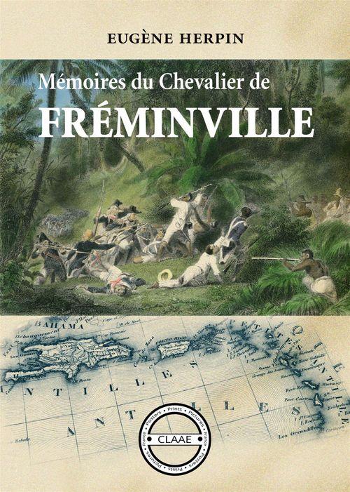 Mémoires du chevalier de Fréminville  - Eugene Herpin