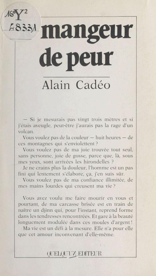 Le mangeur de peur  - Alain Cadeo