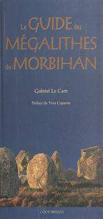 Guide des mégalithes du Morbihan