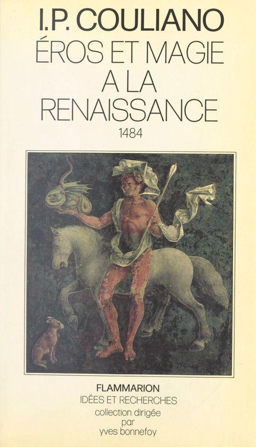Éros et magie à la Renaissance, 1484