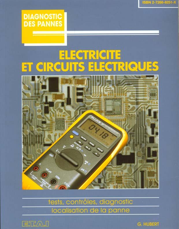 Electricite et circuits electriques
